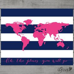 World Map Navy Blue and Hot Pink Nursery Wall Art 11x 14 inches / Instant Download / Oh the places you will go