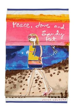 for the summer mantra: Peace, love and sandy feet... to the beach!