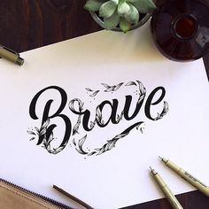 Brave lettering by @briannaailie #designspiration #art #lettering #inspiration…