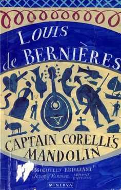 Captain Corelli's Mandolin by Louis de Bernieres: A beautiful book about love and friendship on a Greek Island torn apart by war Good Books, My Books, Captain Corellis Mandolin, Next Wedding, Literary Quotes, Wedding Quotes, What Is Love, Be Yourself Quotes, So Little Time