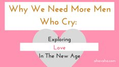 Why We Need More Men Who Cry_ Exploring Love In The New Age Blogpost Banner Image #Jesus #holyspirit #faith #hope #love #bible #scripture #God #Abba #Christianity #religion #spiritual #Inspiration #motivation #encouragement #blog #quotes #quote #joy #blessings #heaven #mind #soul #spirit #blogspot #poem #poetry #writer #journal #literacy #creative #worship #praise #divine #healing #gorgeous #awesome #posters #postcard #greetingcard #postcard #poster #gratitude #illustration #freegift…