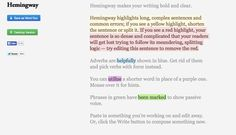 Hemmingway: very cool online tool to make your writing bold and clear.