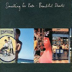 Something For Kate - Beautiful Sharks (Deluxe Edition) This is the deluxe re-issue of Beautiful Sharks.  The 2nd disc will cover B sides rel...