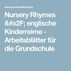 Kostenlose Arbeitsblätter mit Nursery Rhymes (englische Kinderreime ...