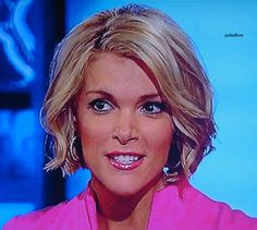 Megyn Kelly I like her hair