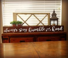 Stay Humble and Kind Sign / Large Wood Sign / Inspirational Quote / Farmhouse Decor / Graduation Gift