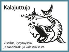 Aina ei kalastamaan pääse. Silloin kalajuttuja voi virittää kysymyksillä, sananlaskuilla ja visoilla.Yhdessä voi keksiä vaikka kaikkien aikojen kalajutun. Science Art, Science And Nature, Literature, Natural, Water, Aphasia, Literatura, Gripe Water, Science And Nature Books