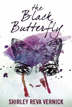 The Black Butterfly by Shirley Reva Vernick.