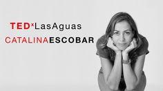¡Para mover al mundo primero muévete tú! Catalina Escobar: Nominada al CNN Hero en el año 2012, creadora y presidente de la Fundación Juan Felipe Gómez Escobar.