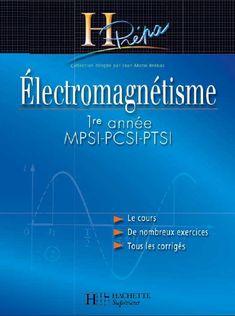 Telecharger Electromagnetisme H Prepa Mpsi Pcsi Ptsi 1er Annee Pdf Gratuitement Ebook Elearning Books