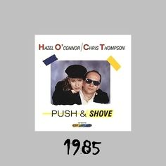 Hazel O'Connor  With Chris Thompson - Push and Shove