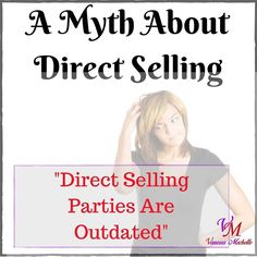 Truth: Direct selling was the original social network way before Facebook came into town. Mary Kay and Tupperware wrote the book on connecting women to their families and friends while catching up on kids and life. Social selling is even more relevant today. What retailers and big box stores lack in customer service and relationship-building direct sellers excel at providing a personal one-on-one shopping experience. Ladies Night Out shopping parties with a glass of wine on the side are a…