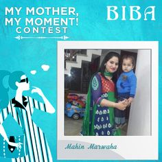 Mahin Marwaha #MyMotherMyMoment #Contest