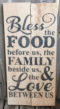 Bless the food before us, family pallet sign