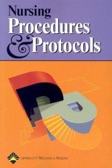 Nursing Procedures and Protocols , 978-1582552378, Springhouse, Lippincott Williams & Wilkins; 1 edition