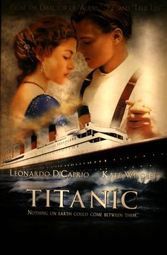 """Titanic - """"Nothing On Earth Could Come Between Them"""" - wonderful movie"""