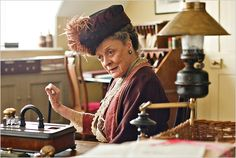Maggie Smith in Downton Abbey- she gets all the best lines.