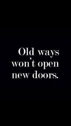 Screw the old ways yo.