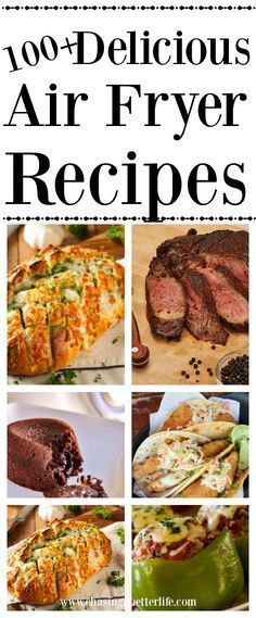 Hit your New Year's health goals with diet friendly air frying 100 Delicious Air Fryer Recipes Air Fryer Oven Recipes, Air Frier Recipes, Air Fryer Dinner Recipes, Power Air Fryer Recipes, Recipes Dinner, Nuwave Air Fryer, Cooks Air Fryer, Air Fried Food, Air Frying