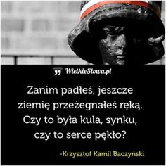 Poland Ww2, Warsaw Uprising, Poland History, Poetry Quotes, Sentences, Einstein, Motivational Quotes, How To Get, Thoughts