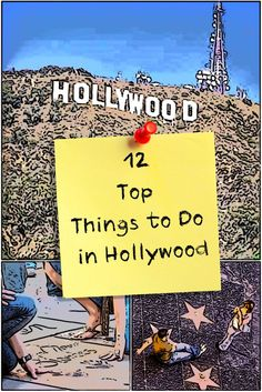 Top Things to Do in Hollywood for your vacation. What to do, how to do it - and what to avoid.