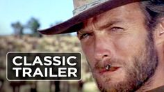 The Good, the Bad, and the Ugly Official Trailer #1 - Clint Eastwood Mov...