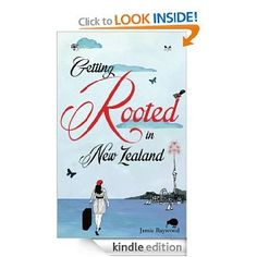 Getting Rooted in New Zealand  Jamie Baywood $3.99 #books