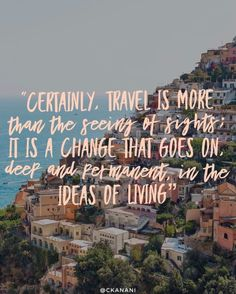 13 Travel Quotes To Inspire Your Next Trip