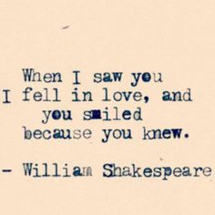 Shakespeare said you knew.
