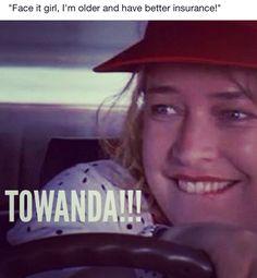I might have to name my next car Towanda