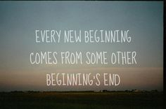 Every new beginning comes#Quotes #Daily #Famous #Inspiration #Friends #Life #Awesome #Nature #Love #Powerful #Great #Amazing #everyday #teen #Motivational #Wisdom #Insurance #Beautiful #Emotional  #Top #life #Famous #Success #Best #funny #Positive #thoughtfull #educational #gratitiude #moving  #halloween #happiness #anniversary #birthday #movie #country #islam #happiness #one #onesses #fajr #prayer #rumi  #quotation #wisdom #quotes #quotations #rumi #wisdom #life