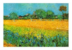 View of Arles with Irises by Vincent van Gogh, the Dutch painter, who lived in Arles between 1888-89.  Not so long ago.