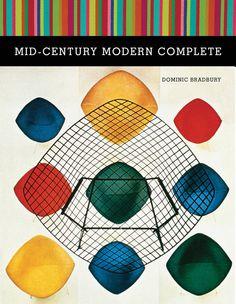 Mid-Century Modern Complete by Dominic Bradbury
