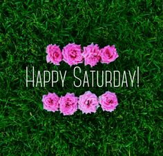 #happy #Saturday
