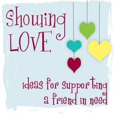 Life and Grace: Showing Love - Family with Special Needs Children Love Thy Neighbor, Love Your Neighbour, Losing A Baby, Losing A Child, Tough Times Dont Last, Greatest Commandment, Grief Support, Special Needs Kids, Love Messages