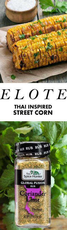 Thai-inspired elote is a perfect simple summer recipe. Just corn, cilantro, Duke's Mayonnaise, and The Spice Hunter's award-winning Coriander Lime Global Fusion Rub. https://www.spicehunter.com/recipes/elote-thai-inspired-street-corn/