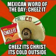 Cheez its cold outside!