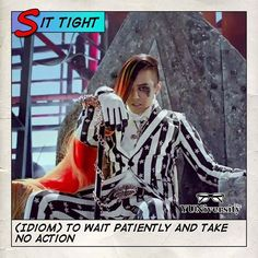 """Sit tight"" = (idiom) to wait patiently and take no action.  For example ""G-DRAGON told Jo to sit tight and wait for his return before deciding on which car to buy.""      #idiom #gdragon #english #sittight"