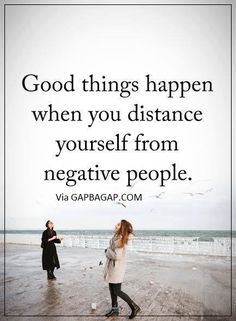 feeling must better since i distance myself from certain people , no more drama, no more negativity .