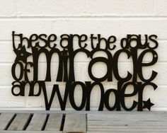 these are the days of miracle and wonder shirts | These are the days of Miracle and Wonder (Paul ... | {crafty} DIY Art ...