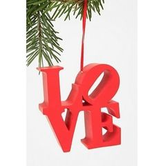Block Word Ornament - $11.00 »  For the graphic artist. Robert Indiana's iconic declaration of love is a classic, from the sculpture in Philly to postage stamps and this ornament.