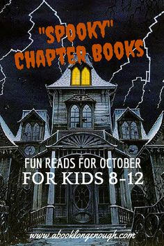 """Take a look at some """"spooky"""" chapter books for kids 8-12, recommended by a children's librarian at http://abooklongenough.com What time of year is better for a scary read than the season of ghouls and specters?"""