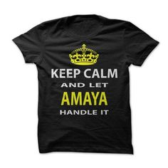 Keep Calm & Let Amaya Handle It - #gift amor #small gift. BUY-TODAY => https://www.sunfrog.com/Funny/Keep-Calm-Let-Amaya-Handle-It.html?id=60505