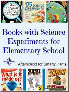Science Experiments Books for Elementary School Students from Planet Smarty Pants www.planetsmarty.com