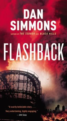 """Flashback - Dan Simmons - This novel set in a near-future dystopic America wasn't viewed very favorably by critics as it reflects a conservative perspective on the current administration and the direction in which this country and the world is heading. However, granting an author's license to """"elaborate"""" Simmons was pretty prophetic with this one, or more accurately pretty good at analyzing the state of the union once Obama was elected."""