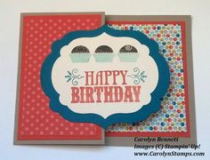 Carolyn's Paper Fantasies: Monday Lunchtime Sketch Challenge (TSSC248) Stampin Up Carolyn Bennett Happy Birthday A Cherry on Top You're Amazing