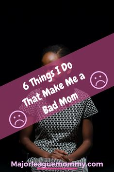 Have you ever posted a family picture on the internet, and had a stream of comments from the Mom Police pointing out every single thing you have done wrong in a pic? Or have you posted a status about your children and had your parenting skills questioned in the comments? Here are 6 Things I Do That Make Me a Bad Mom.