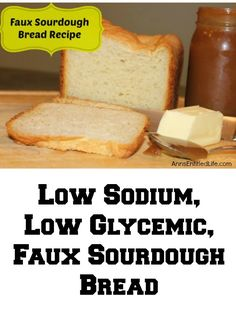 This low sodium low glycemic faux sourdough bread has been a staple of my diabetic sodium restricted mother-in-laws diet for many years now. It is easy to make tastes great and freezes well. Low Gi Bread, Low Sodium Bread, No Sodium Foods, Low Sodium Desserts, Keto Bread, Sodium Free Recipes, Salt Free Recipes, Salt Bread Recipe, Lowest Carb Bread Recipe