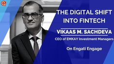 From Finserv to Fintech - Vikaas M. Sachdeva on Engati Engage Bank Of Baroda, Paradigm Shift, Keynote Speakers, Asset Management, Influencer Marketing, Customer Experience, Global Warming, Science And Technology, Insight
