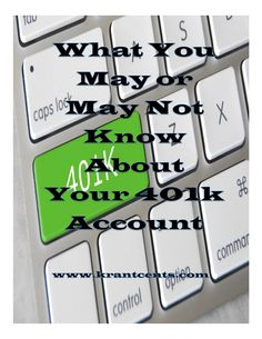 What You May or May Not Know About Your 401k Account my adt